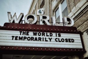 the world is closed sign